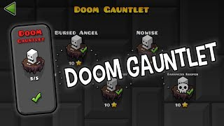 Doom Gauntlet - The Lost Gauntlets [Geometry Dash 2.11]