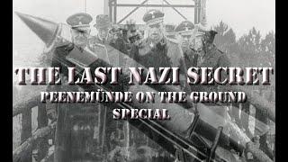 LAST NAZI SECRET ON THE GROUND IN PENEMUNDE SPECIAL.