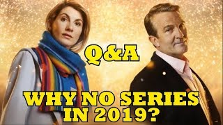 Why Is There No DOCTOR WHO Series In 2019? - New Year's Q&A