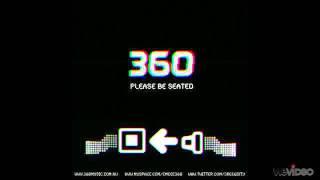 360 - Shutterbug Remix - Please Be Seated