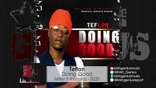 Teflon - Doing Good (Official Audio 2020)
