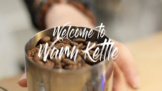 Warm Kettle - Introduction
