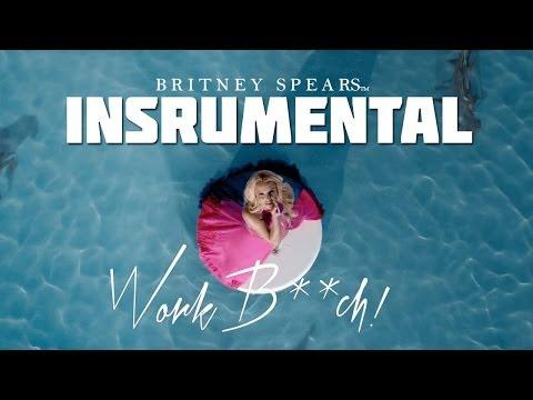 Britney Spears - Work Bitch (INSTRUMENTAL)