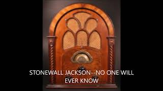 Watch Stonewall Jackson No One Will Ever Know video