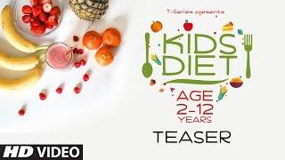 (Teaser) KIDS DIET - Program by Guru Mann || Releasing on 18th June