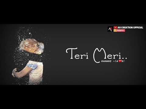 teri-meri-kahani---best-tik-tok-ringtones,-new-hindi-music-ringtone-2019-punjabi-ringtone|-attitude