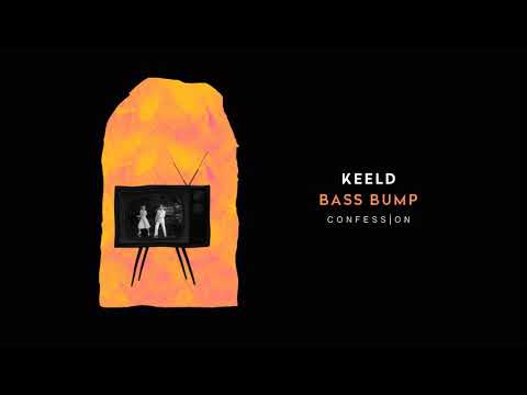 Keeld - Bass Bump