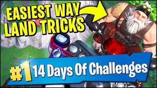 LAND TRICKS IN A VEHICLE AT DIFFERENT NAMED LOCATIONS (Fortnite 14 Days Of Christmas)