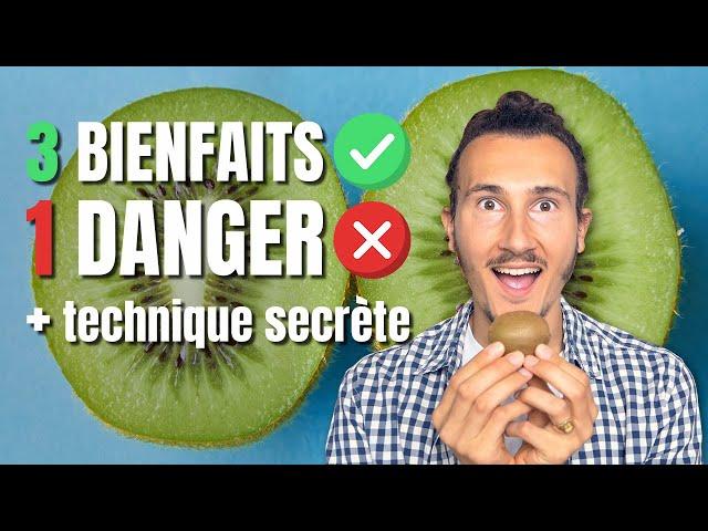 3 Bienfaits du Kiwi et 1 Danger + Technique Secrète 🥝🤫