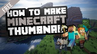 Make Minecraft Thumbnail Design!