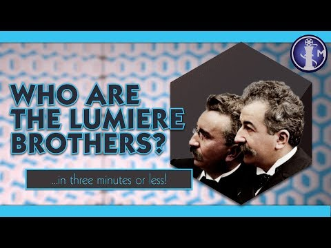 "Who are the Lumiere Brothers? | ""Who is"" Movie Bios in Three Minutes or Less"