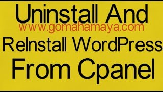 How To Uninstall And ReInstall WordPress From Cpanel screenshot 3