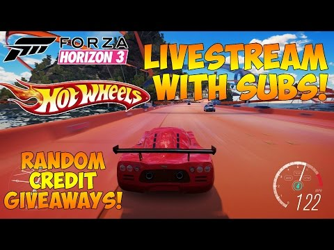 Forza Horizon 3 - HOT WHEELS LIVESTREAM WITH SUBS! RANDOM CREDIT GIVEAWAYS!