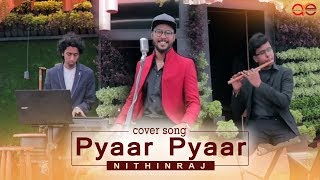 "Pyaar Pyaar Cover | Parava ( ""Parava"" Movie Tribute ) Sung by Nithinraj"