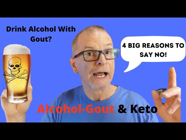Drink Alcohol With Gout?