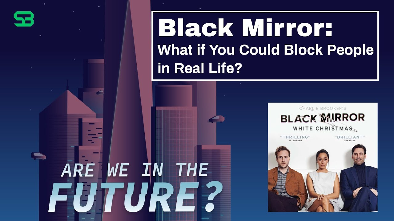 White Christmas Black Mirror Ending.Black Mirror What If You Could Block People In Real Life