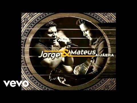 Jorge, Mateus - Se Eu Chorar