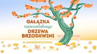 GAŁĄZKA NIEŚMIERTELNEGO DRZEWA BRZOSKWINI - Bajkowisko.pl  - bajka dla dzieci (audiobook)
