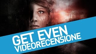 Get Even Recensione: un'avventura a metà tra horror e thriller