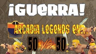 Guerra Clash of Clans: ¡50 vs 50 en Arcadia Legends! |Guerra| |Clash of Clans Español|