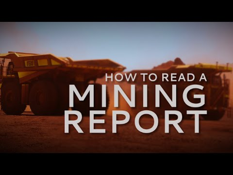 How to read a mining report