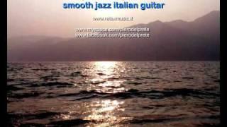Moments - smooth jazz Guitar by piero del prete