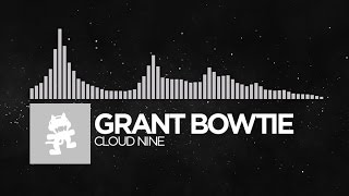 [Future Bass] - Grant Bowtie - Cloud Nine [Monstercat Release]