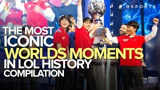 The Most ICONIC Worlds Moments in League of Legends History (Compilation)