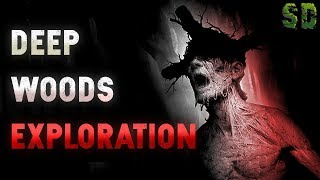 10 TRUE Scary Deep Woods Exploration Stories (Vol. 3)