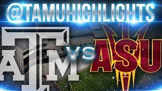 Texas A&M Highlights vs ASU 9-5-2015 ᴴᴰ