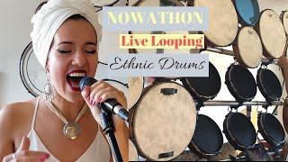 Nowathon - Tribal Electronic Music Live Looping  (Drumdala & Carina La Dulce)