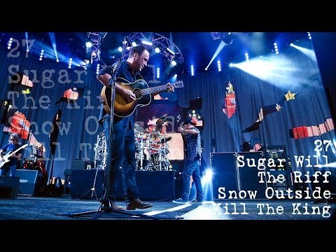 Dave Matthews Band - #27 - Sugar Will - The Riff - Snow Outside - Kill The King (Audios)
