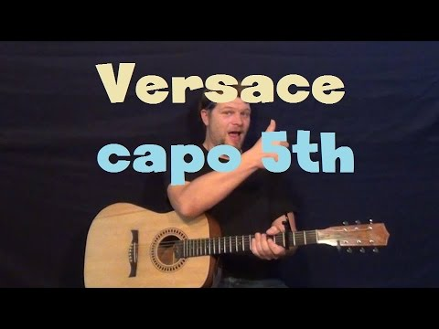Versace (Migos) Easy Guitar Lesson Capo 5th Fret How to Play Tutorial