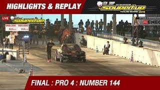 FINAL DAY2 | PRO 4 |ธวัชชัย ทองพยงค์ MACTEC RACING RUN 3 No.144