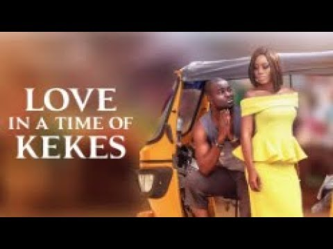 Download Love In A Time of Keke - [Part 1] Latest 2018 Nigerian Nollywood Drama Movie