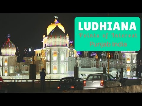 Ludhiana Points of Interest | Places near Ludhiana to Visit | Things To Do In Punjab | India