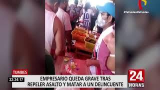 Tumbes: Empresario Luis Miguel Llanos mata a delincuente que intentó robarle sus pertenencias
