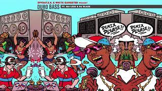 SpydaT.E.K. & White Gangster - Duro Bass (feat. Ma-Less, DJ Blass & Happy Colors) [G-Buck Remix]