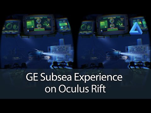 GE Subsea Experience on Oculus Rift