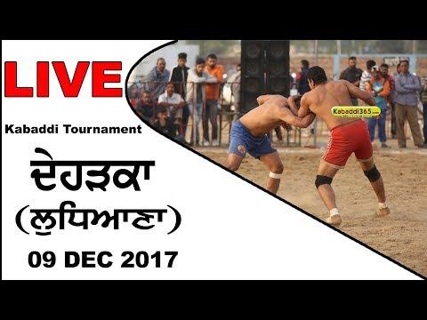 🔴[Live] Dehrka (Ludhiana) Kabaddi Tournament  09 Dec 2017