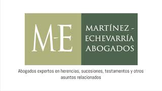 Cuña herencias, sucesiones y testamentos - Martínez-Echevarría Abogados