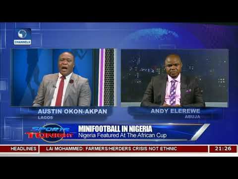 MiniFootball: Nigeria Featured At African Cup  | Sports Tonight |