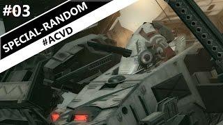 Armored Core: Verdict Day - SPECIAL RANDOM #03【#ACVD】
