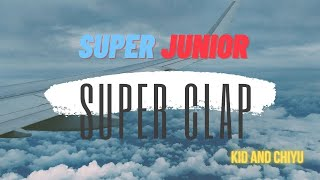 Super Junior 슈퍼주니어 Superclap Kiddance by ChiY【奇遊】
