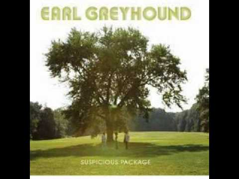 Earl Greyhound - Ghost And The Witness