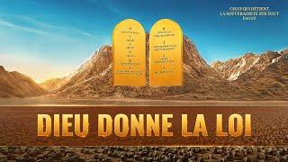 Documentaire d'histoire chrétien en français « Dieu donne la loi »