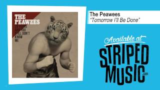 "The Peawees ""Tomorrow I"
