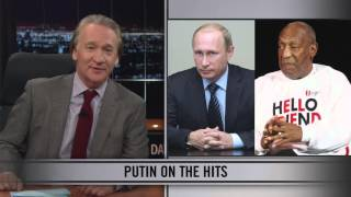 Real Time With Bill Maher: Web Exclusive New Rule - Putin on the Hits (HBO)
