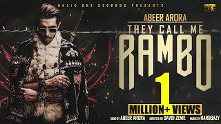 They Call me RAMBO || Abeer Arora ft. Manj Musik || Hardbazy || Official Video