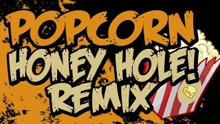 PUNYASO - Popcorn (Honey Hole! Remix)